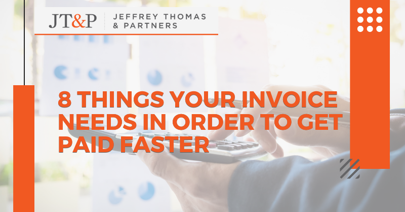 8 Things Your Invoice Needs In Order To Get Paid Faster