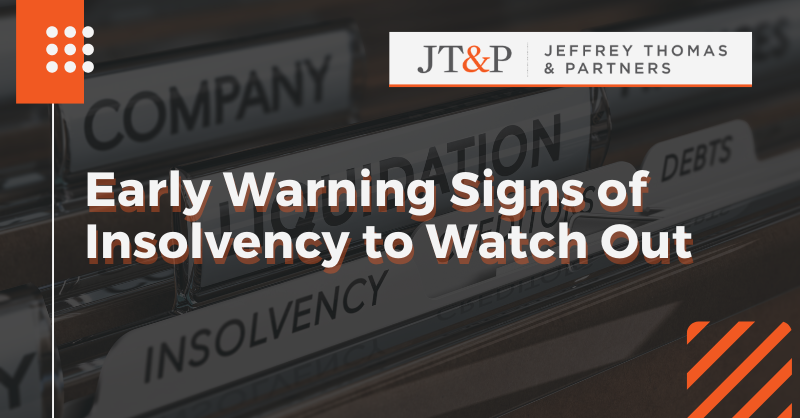 Early Warning Signs Of Insolvency To Watch Out