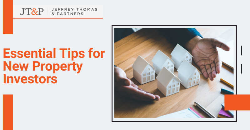 Essential Tips For New Property Investors