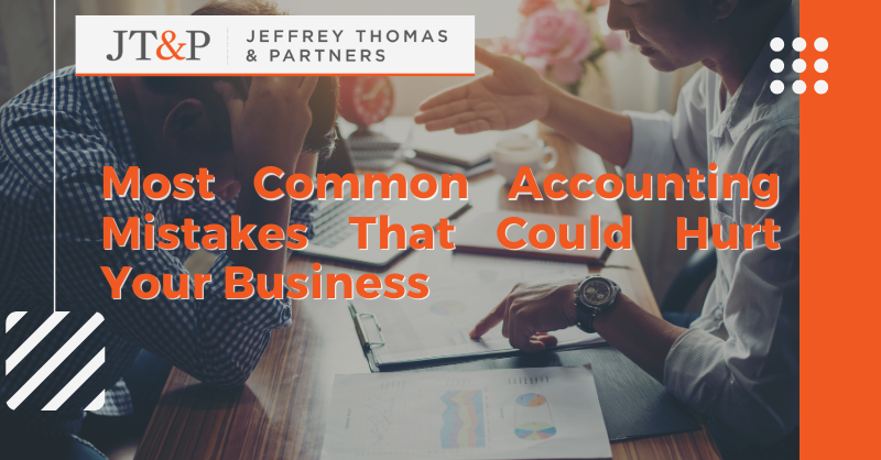 Most Common Accounting Mistakes That Could Hurt Your Business