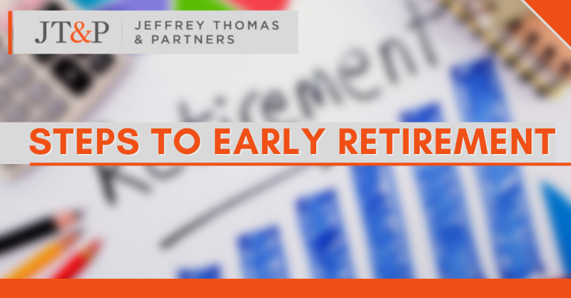 Steps To Early Retirement