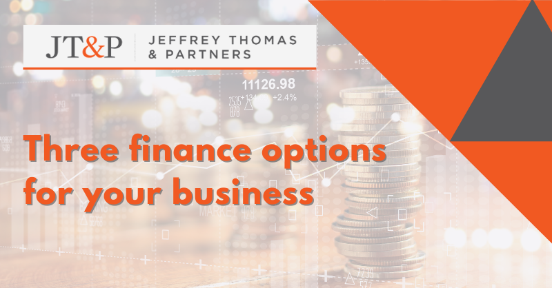 Three Finance Options For Your Business
