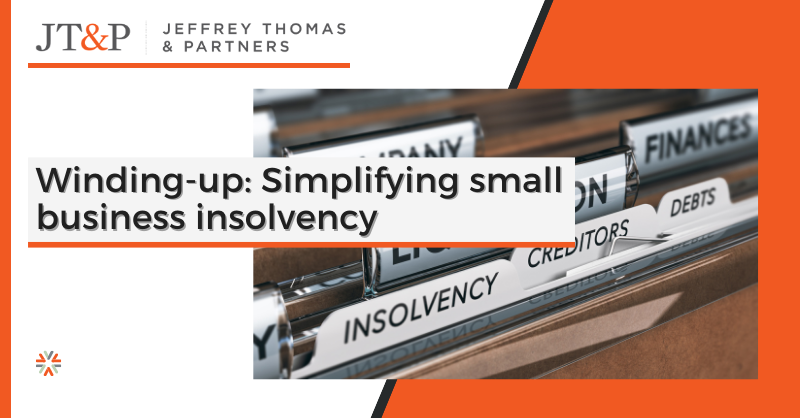 Winding Up Simplifying Small Business Insolvency